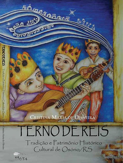 Terno de Rei – Tradição e Patrimônio Histórico Cultural de Osório/RS