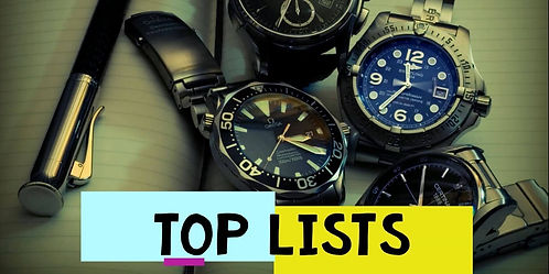 Top/Best List of Watches - This image is for the section where some Best Watches of 2021 are discussed.