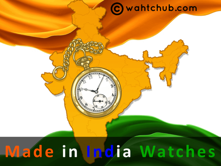 Best Made-in-India Watch Brands to use instead of Chinese brands