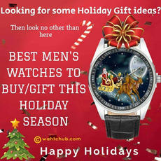Best Men's Watches to Buy this Holiday Season