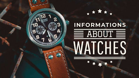 Interesting Facts and Informations about Watches or Question & Answers about Watches and Smartwatches
