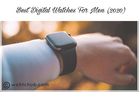 Best Digital Watches for Men - Blog Post