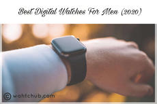 Best Digital Watches for Men - Blog Post