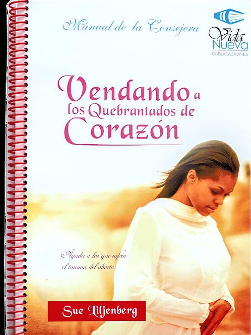 Vendando a los Quebrantados de Corazón - Manual de la Consejera