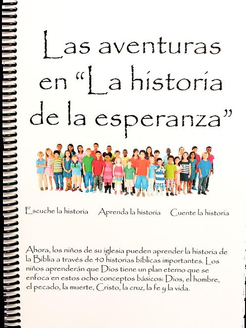 "Las Aventuras en ""La Historia de la Esperanza"""