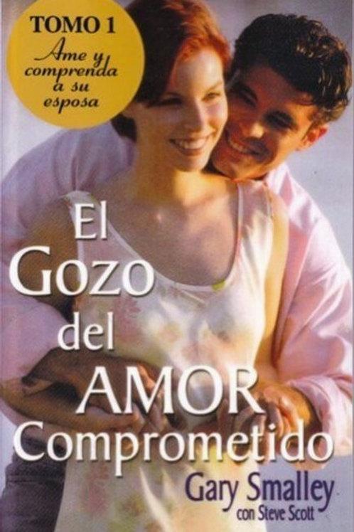 El Gozo del amor comprometido