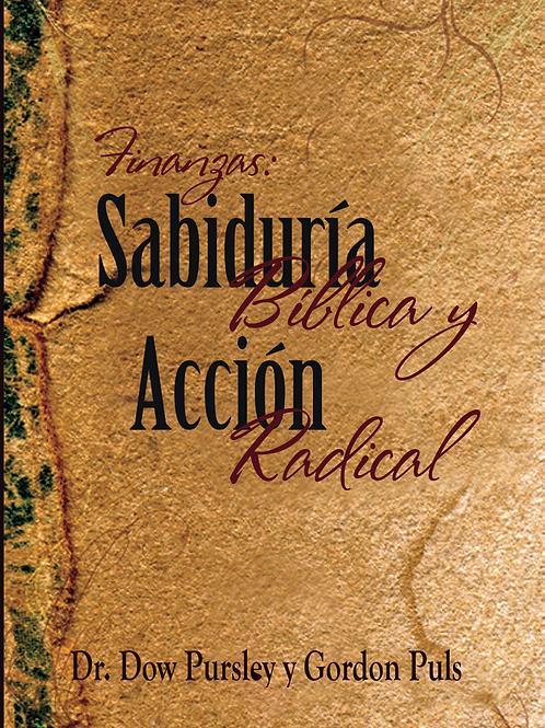 Finanzas: Sabiduría Bíblica y Acción Radical