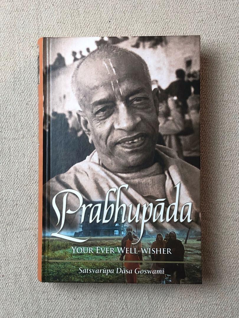 Prabhupada - Your Ever Wellwisher