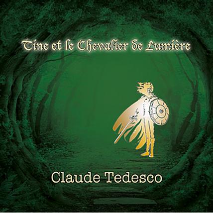 """CD musical """"Tine et le chevalier de lumière"""""""