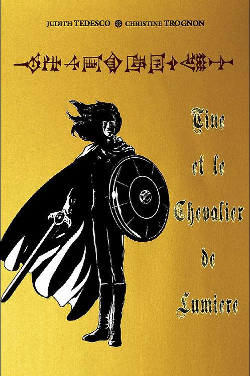 Tine et le chevalier de lumière
