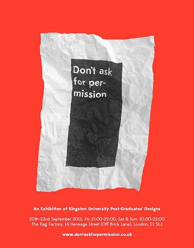 An Exhibition of Kingston University Post-Graduates' Design on 20th-22nd September 2013, Fri 17:00-22:00, Sat & Sun 10:00-22:00 at the Rag Factory, 16 Heneage Street (Off Brick Lane), London, E1 5LJ