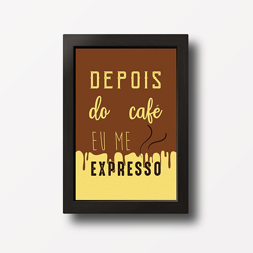 Placa Decorativa Depois do café