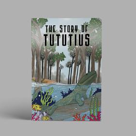 The Story of Tututius