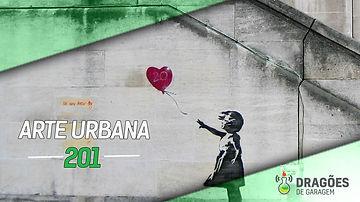 ARTE URBANA – DRAGÕES DE GARAGEM #201.j