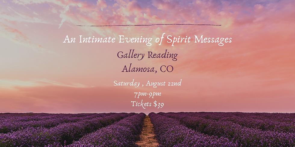 An Intimate Evening  of Spirit Messages- Alamosa