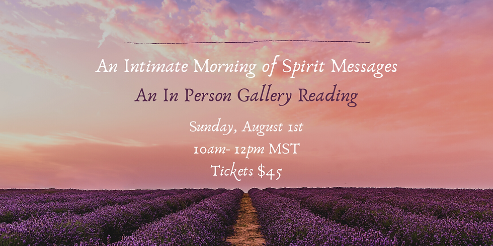 An Intimate Morning of Spirit Messages- In Person