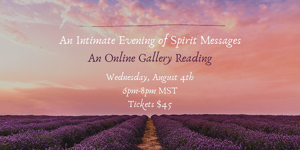 An Intimate Evening of Spirit Messages- Zoom Online