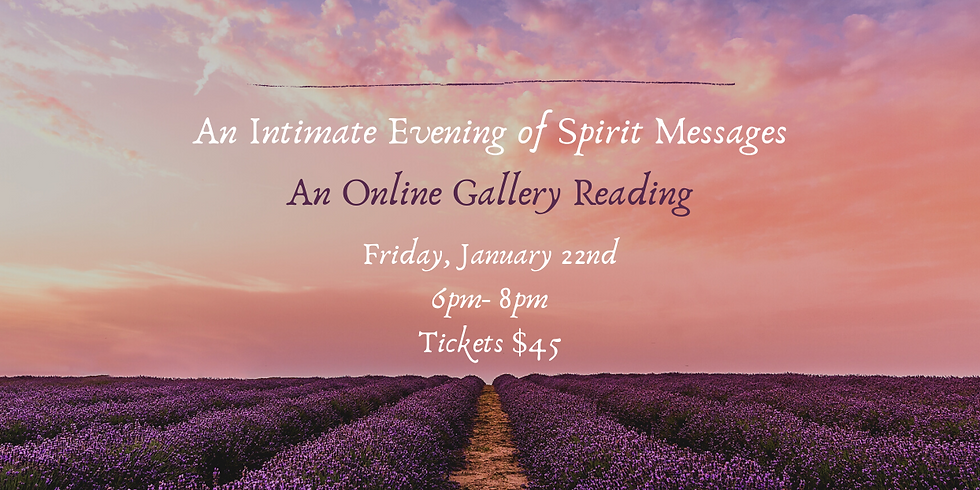 An Intimate Evening of Spirit Messages-Zoom