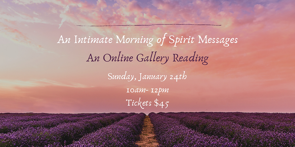 An Intimate Morning of Spirit Messages-Zoom
