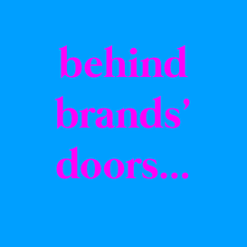 behind brands' doors