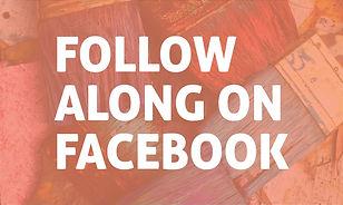 Follow Along on Facebook.jpg