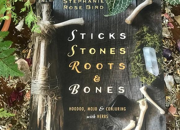 Sticks Stones Roots & Bones