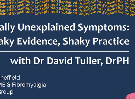 Medically Unexplained Symptoms: Shaky Evidence, Shaky Practice with Dr David Tuller