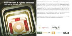 Hidden cities&hybrid identities