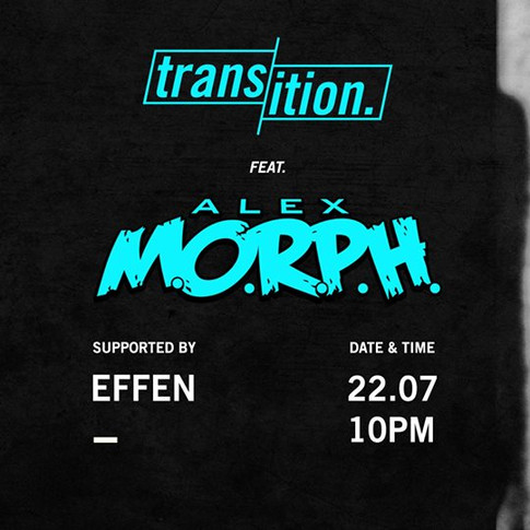 Transition ft Alex Morph