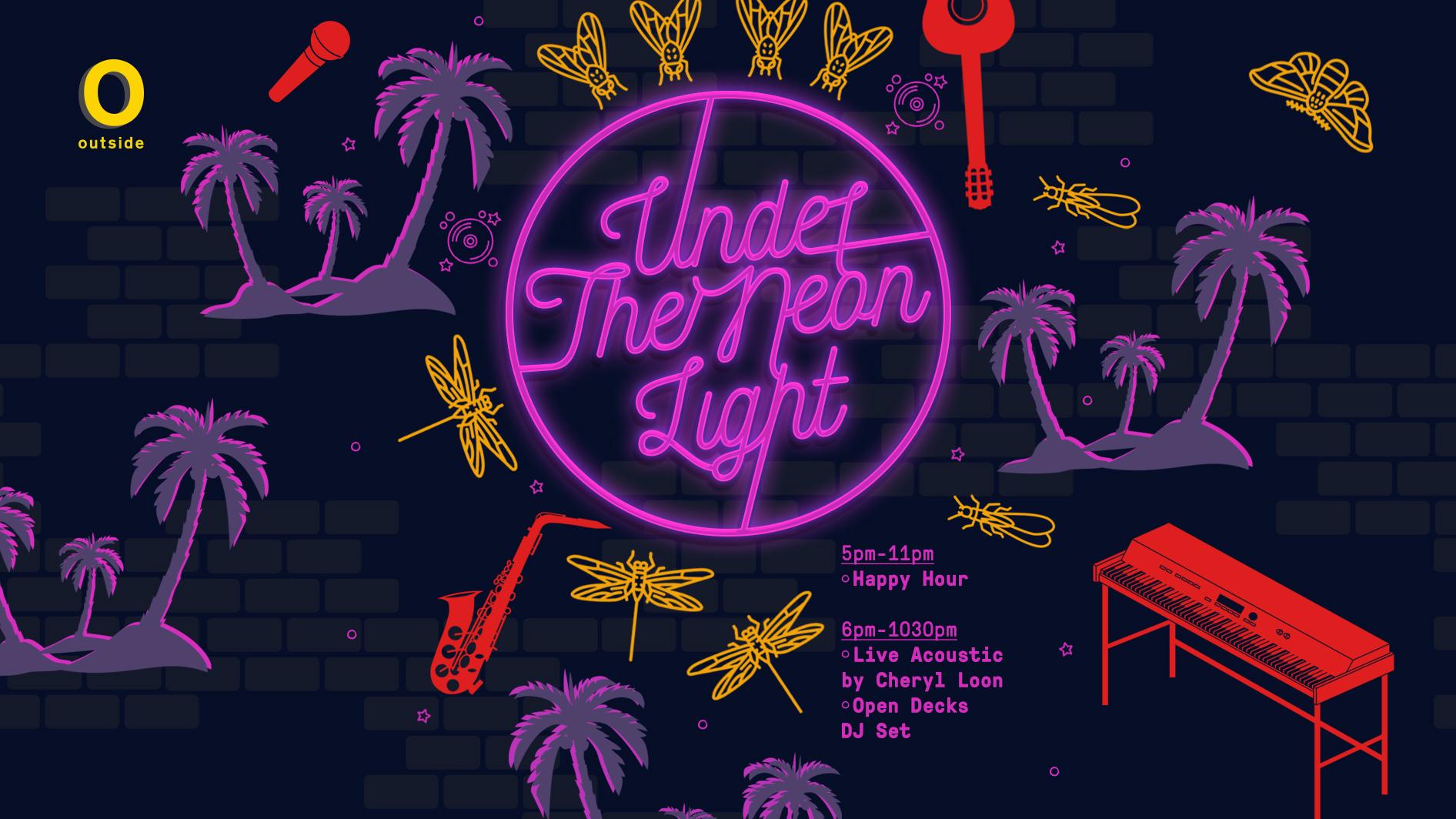 Under The Neon Light ft. Cheryl Loon