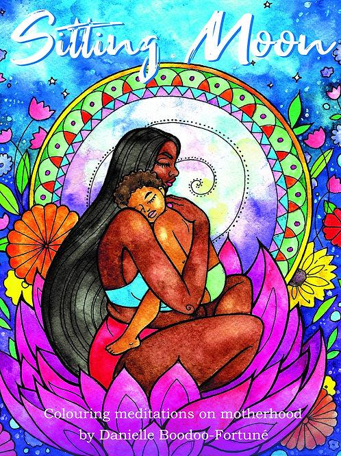 Colouring Book: Sitting Moon, Colouring Meditations on Motherhood