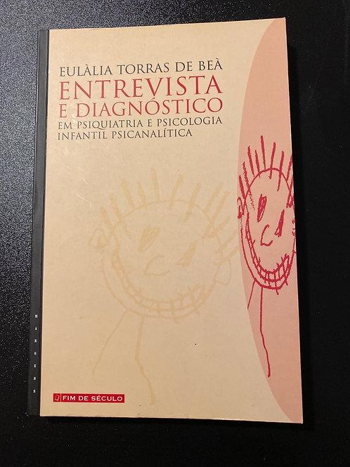 """""""Entrevista e Diagnóstico"""""""