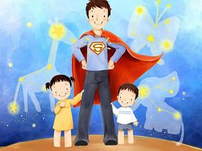 Ser pai é incorporar um Super-Homem!