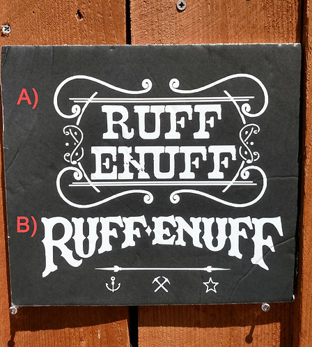 Ruff Enuff Decal
