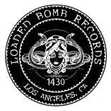 Ruff Enuff, Loaded Bomb Records