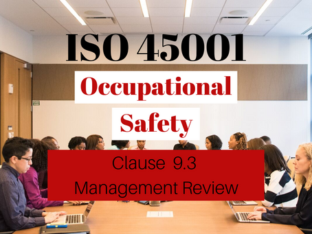 ISO 45001:2018 Clause 9.3 Management Review