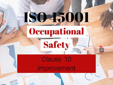ISO 45001:2018 Clause 10 Improvement
