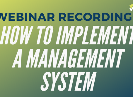 How To Implement a Management System - Webinar Recording