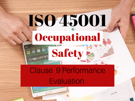 ISO 45001:2018 Clause 9 Performance Evaluation