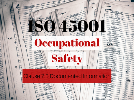 ISO 45001: 2018 Clause 7.5 Documented Information