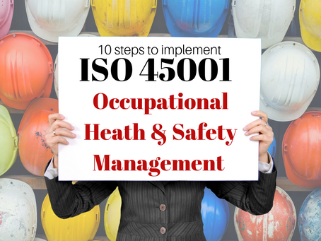How to Implement an ISO 45001 System in 10 steps.