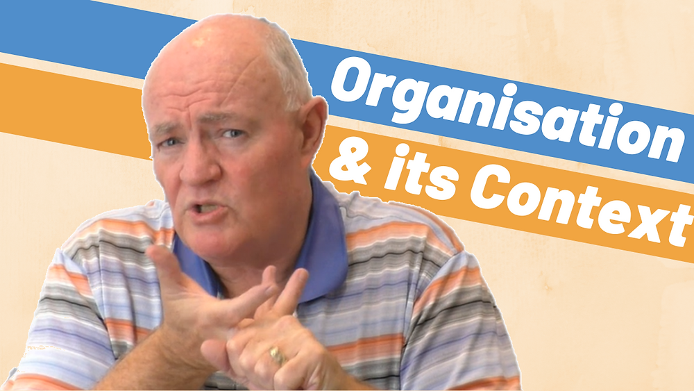 Understanding the Organisation and Its context