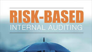 A NEW APPROACH TO INTERNAL AUDITING: RISK BASED AUDITING