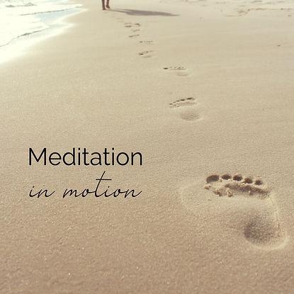 Meditation in Motion.jpg