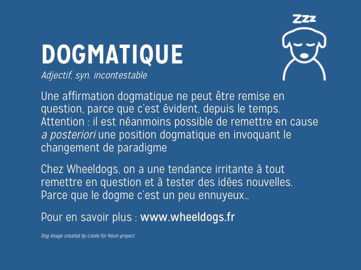 Wheeldogs : Dogme ou conseil ?