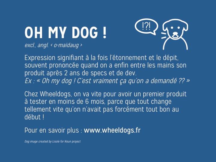 Wheeldogs - Specifications et développements à rallonge