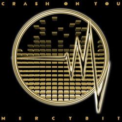 Crash On You