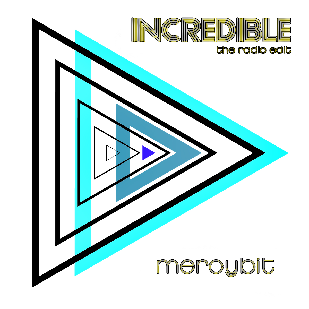 Incredible (Radio Edit)