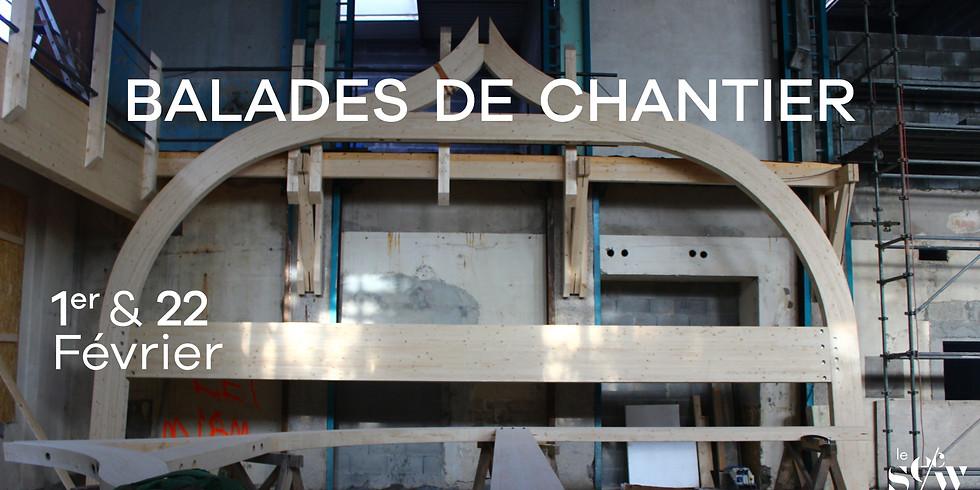 Balade de Chantier