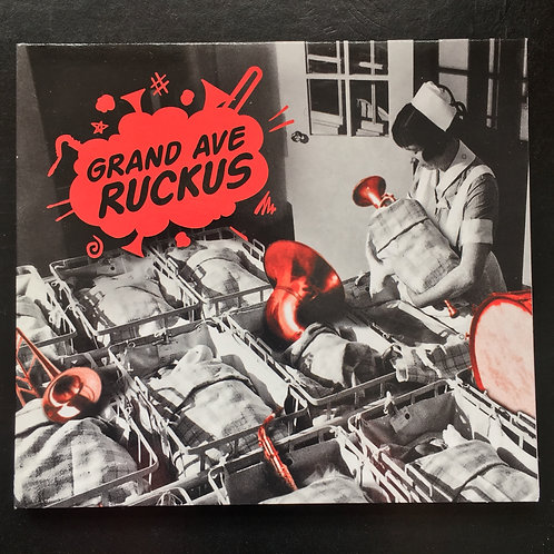 "CD ""Grand Ave Ruckus"""